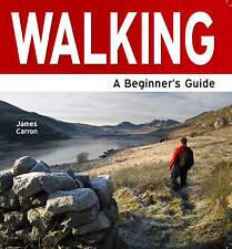 Carron, Carron, James, Walking - A Beginner's Guide, Very Good Book