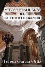 Mitos y Realidades del Capitolio Habanero (Paperback or Softback)