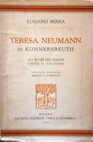 LUCIANO BERRA TERESA NEUMANN DI KONNERSREUTH GLI OCCHI VITA E PENSIERO 1931