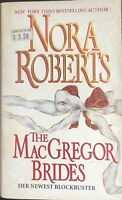 The MacGregor Brides by Nora Roberts (Paperback)