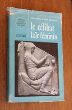 1962 Le célibat Laïc Féminin sociologie éditions ouvrières