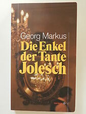 Georg Markus Die Enkel der Tante Jolesch Haymon Verlag