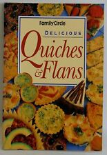 Delicious Quiches and Flans Family Circle mini cook book Great Recipes