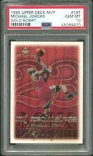 MICHAEL JORDAN 1999 Upper Deck MVP MJ Exclusives Gold Script /100  #197 PSA 10