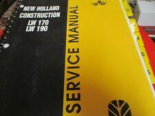 New Holland LW170 LW190 Wheel Loader Service Manual
