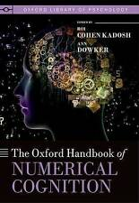 The Oxford Handbook of Numerical Cognition by Oxford University Press...