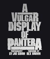 A Vulgar Display of Pantera by Joe Giron (2016, Hardcover)