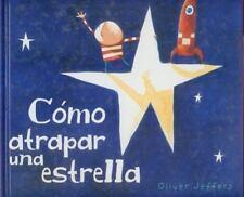 Los Especiales de A la Orilla del Viento: Cómo Atrapar una Estrella by Oliver...