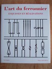 OTTO SCHMIRLER : L'ART DU FERRONNIER ESQUISSES ET REALISATIONS Ed Charles MOREAU