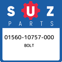 01560-10757-000 Suzuki Bolt 0156010757000, New Genuine OEM Part