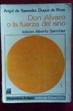 Don Alvaro o la fuerza del sino por Angel de Saavedra Duque de Rivas 1967