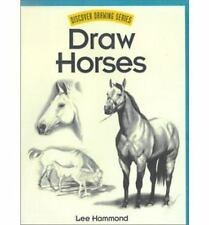Discover Drawing: Draw Horses by Lee Hammond (2001, Paperback)