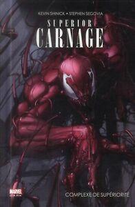 COMICS MARVEL - SPIDER-MAN, SUPERIOR CARNAGE > COMPLEXE DE SUPERIORITE / PANINI