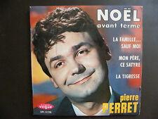 """EP PIERRE PERRET """"Noel (Avant terme)""""+3  Vogue EPL 8 228  Sans Languette"""
