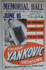 Frank Yankovic Orchestra Boxing Style Poster, Memorial Hall Kansas City, 1950's?