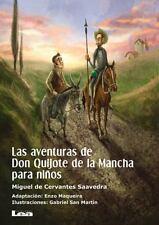 La Brújula y la Veleta: Las Aventuras de Don Quijote de la Mancha para Niños...