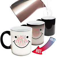Funny Mugs DM I Smile Because Your My Sister Family MAGIC MUG secret santa
