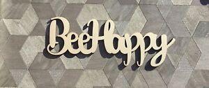 """Bee Happy"" sign, raw wood unpainted laser cut 6mm poplarwood plaque"