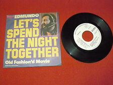 "EDMUNDO ""LET'S SPEND THE NIGHT TOGETHER"" 7"" RCA 1978 Ita PROMO rolling stones"