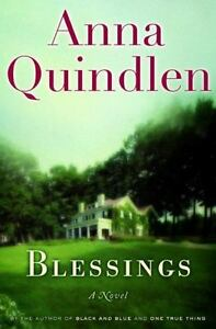 Blessings by Anna Quindlen (Trade Paperback)