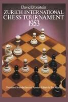 Zurich International Chess Tournament, 1953 (Dover Chess) - Paperback - GOOD