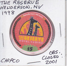 $5 CASINO CHIP THE RESERVE, HENDERSON, NV 1998 OBSOLETE CLOSED 2001 CHIPCO MOLD