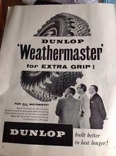 74-2 74-3 Ephemera 1957 Advert Dunlop Weathermaster Tyres For Extra Grip