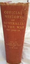 Official History AUSTRALIA War 1914-1918,VOL 9 RAN 1914-1918, Navy, Arthur Jose