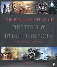 The Penguin Atlas of British and Irish History by John Haywood, Simon Hall...