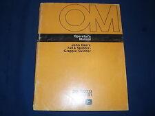 JOHN DEERE 740A GRAPPLE SKIDDER OPERATION & MAINTENANCE BOOK MANUAL