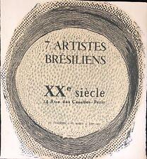 PIZA ARTHUR 7ARTISTES BRESILIENS  A LA GALERIE XXEME SIECLE 1963