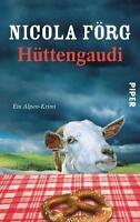 Hüttengaudi von Nicola Förg (2012, Taschenbuch) #b20