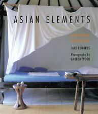 Asian Elements: Natural Balance in Eastern Living, paper, Edwards, Jane, Very Go