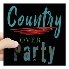 CafePress Country Over Party Sticker Square Sticker  (176891300)