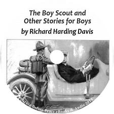 The Boy Scout and Other Stories for Boys, Richard H Davis Audiobook on 1 MP3 CD
