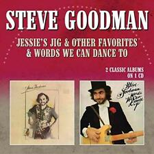 Steve Goodman - Jessie's Jig & Other Favorites / Words We Can Dance To (NEW CD)