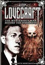 HP Lovecraft: The Mysterious Man Behind the Darkness by Charlotte Montague..NEW!