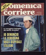 DOMENICA 47/1974 FRANCOISE GILOT SALK BERRINO RAFFAELLA CARRA' CRUIJFF FORSYTH