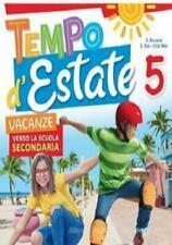 Tempo d'Estate 5° libro vacanze estive scuola primaria, RAFFAELLO SCUOLA