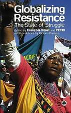 Globalizing Resistance: The State of Struggle,CETRI, Polet, François,New Book mo