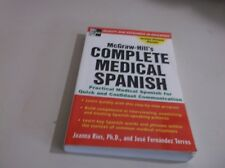 Complete Medical Spanish : A Practical Course for Quick and Confident Communicat