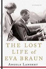 The Lost Life of Eva Braun (Paperback or Softback)