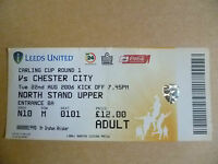 Ticket 2006 LEEDS UNITED v CHESTER CITY, 22 August (Carling CUP 1st RD)