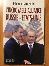 L'INCROYABLE ALLIANCE RUSSIE-ETATS-UNIS la Russie : de la guerre froide