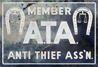 """ANTI THIEF ASSOCIATION"" ADVERTISING METAL SIGN"