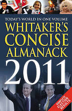 """""""VERY GOOD"""" Whitaker's Concise Almanack 2011, Whitaker's, Book"""