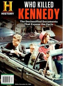 History WHO KILLED KENNEDY The Declassified  Documents That  Expose The Facts