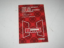 How To Select And Use Hi-Fi Stereo Equipment Murray Rosenthal Rider Series VOl 2