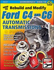 Rebuild Modify Ford C4 C6 Auto Transmission 1965-1981 Mustang Cougar Thunderbird