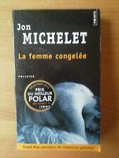 Roman Policier Points Policier. Jon MICHELET. La femme congelée